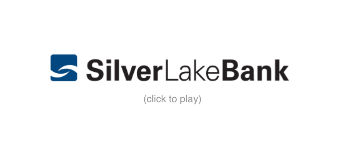 Silver Lake Bank Logo click to play